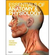 Essentials of Anatomy and Physiology - Text and Anatomy and Physiology Online Course: WITH Access Code by Dr. Kevin T. Patton