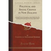 Political and Social Change in New Zealand by Committee on International Relations