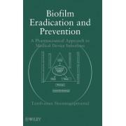 Biofilm Eradication and Prevention by Tamilvanan Shunmugaperumal