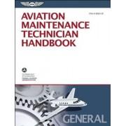 Aviation Maintenance Technician Handbook-General 2013 by Federal Aviation Administration (FAA)