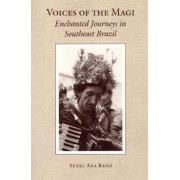Voices of the Magi by Dr. Suzel Ana Reily