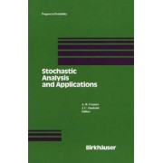 Stochastic Analysis and Applications by A. B. Cruzeiro