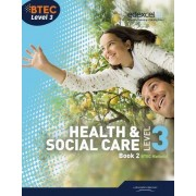 BTEC Level 3 National Health and Social Care: Book 2 by Marilyn Billingham