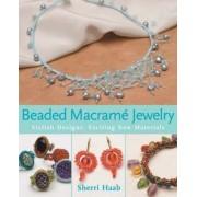 Beaded Macrame Jewellery by Sherri Haab