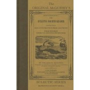 The Original McGuffeys Eclectic Fourth Reader by William H McGuffey