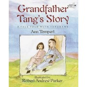 Grandfather Tang's Story by Ann Tompert