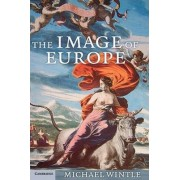 The Image of Europe by Michael Wintle