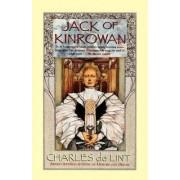 Jack of Kinrowan by Charles de Lint