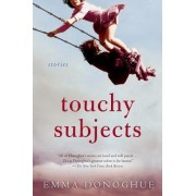 Touchy Subjects by Professor Emma Donoghue