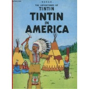 The Adventures Of Tintin - Tintin In America