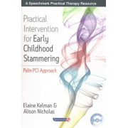 Practical Intervention for Early Childhood Stammering by Elaine Kelman