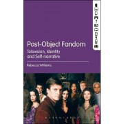 Post-Object Fandom by Rebecca Williams