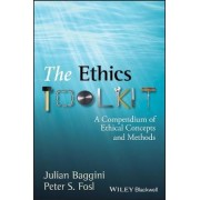 The Ethics Toolkit by Julian Baggini