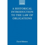 A Historical Introduction to the Law of Obligations by David Ibbetson