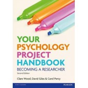 Your Psychology Project Handbook by Clare Wood