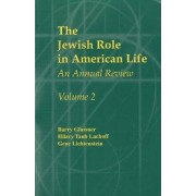 The Jewish Role in American Life: An Annual Review by Barry Glassner