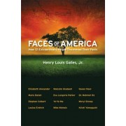 Faces of America by Henry Louis Gates