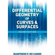 Differential Geometry of Curves and Surfaces by Manfredo P Do Carmo