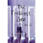 The Freakout Zone, Vol. II by Jeff Edmond