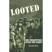 Looted by Donald Kirk
