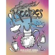 Color-In Recipe Journal: Color in and Create a Beautiful Keepsake Journal with Your Favorite Recipes