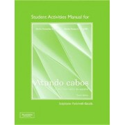 Student Activities Manual for Atando Cabos by Maria Gonzalez-Aguilar