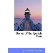 Stories of the Spanish Main by Frank Richard Stockton