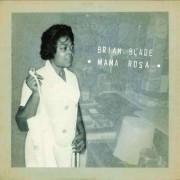 Brian Blade - Mama Rosa (0602517974579) (1 CD)