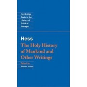 Moses Hess: The Holy History of Mankind and Other Writings by Moses Hess