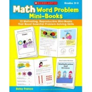 Math Word Problem Mini-Books, Grades 2-3 by Betsy Franco