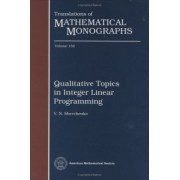 Qualitative Topics in Integer Linear Programming by V.N. Shevchenko