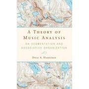 A Theory of Music Analysis by Dora A. Hanninen