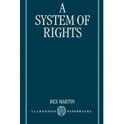A System of Rights by Rex Martin