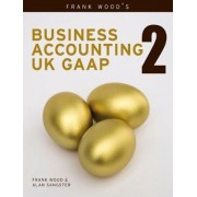 Business Accounting UK GAAP: v. 2 by Alan Sangster
