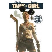 Tank Girl: Two Girls One Tank: Part 1 by Alan Martin