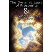 The Dynamic Laws of Prosperity and Giving Makes You Rich - Special Edition by Catherine Ponder