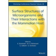 Surface Structures of Microorganisms and Their Interactions with the Mammalian Host by Elmar Schrinner