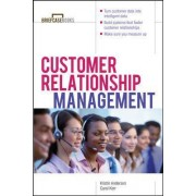 Customer Relationship Management by Kristin J. Anderson
