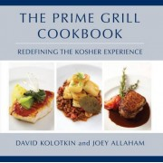 The Prime Grill Cookbook by David Kolotkin