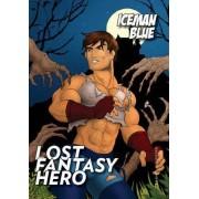 Lost Fantasy Hero by Iceman Blue