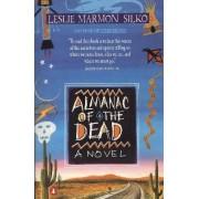 Almanac of the Dead by Leslie Marmon Silko