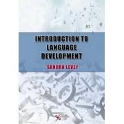 Introduction to Language Development by Sandra K. Levey