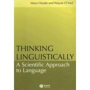 Thinking Linguistically by Maya Honda