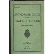 Brochure : Authorised Guide To The Tower Of London.
