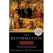 The Reformation by Professor of the History of the Church Diarmaid MacCulloch