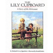 The Lily Cupboard by Shulamith L. Oppenheim