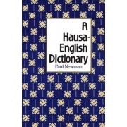 A Hausa-English Dictionary by Paul Newman