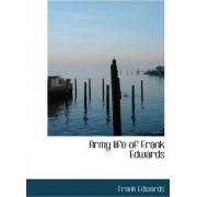Army Life of Frank Edwards by Frank Edwards