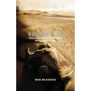 Redemption by Mike Wilkerson