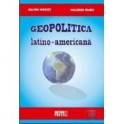 Geopolitica latino-americana - Silviu Negut Valeriu Rusu